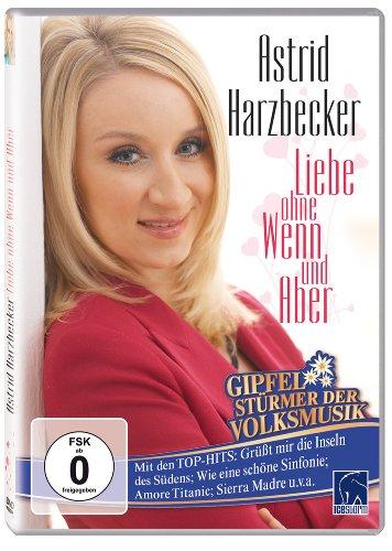 Astrid Harzbecker - Liebe ohne Wenn und Aber