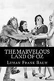 The Marvelous Land of Oz: The Oz Books #2: Volume 2