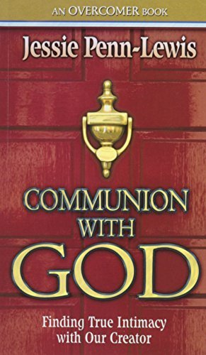Communion With God by Jessie Penn-Lewis (1996-06-03)