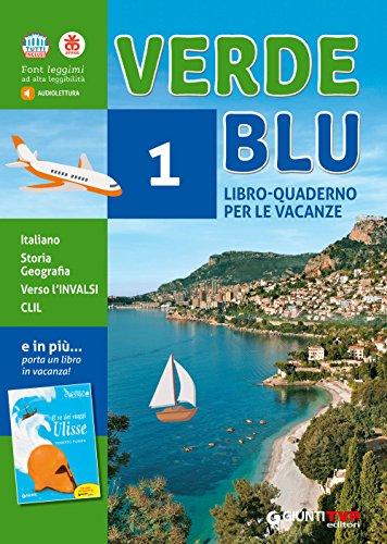 Verdeblu. libro-quaderno per le vacanze. per la scuola media. con libro: il re dei viaggi ulisse: 1