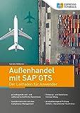 Außenhandel mit SAP GTS – Der Leitfaden für Anwender