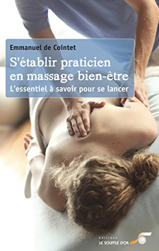 Massage-soufflé (S'établir praticien en massages bien-être: L'essentiel à savoir pour se lancer (CHRYSALIDE (SOU))