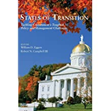 States of Transition: Tackling Government's Toughest Policy and Management C...