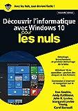 Découvrir l'informatique avec Windows 10 pour les Nuls mégapoche, 2e édition