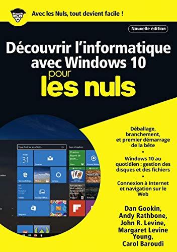 Découvrir l'informatique avec Windows 10 pour les Nuls mégapoche, 2e édition par Carol BAROUDI