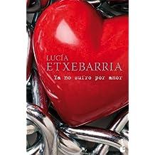 Ya no sufro por amor (Booket Logista)