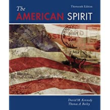The American Spirit: United States History as Seen by Contemporaries