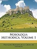 Nosologia Methodica, Volume 1