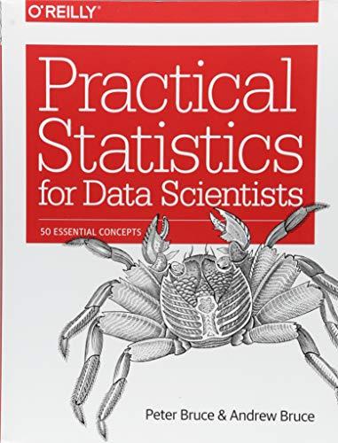 Practical Statistics for Data Scientists por Peter Bruce