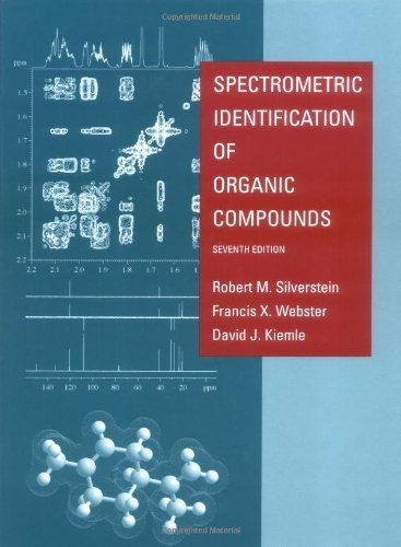 Spectrometric Identification of Organic Compounds by Robert M. Silverstein (2005-01-14)