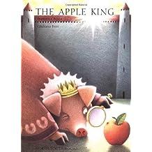 The Apple King by Francesca Bosca (2001-03-01)
