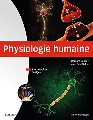Physiologie humaine by Bernard Lacour (2016-06-29) par Bernard Lacour;Jean-Paul Belon