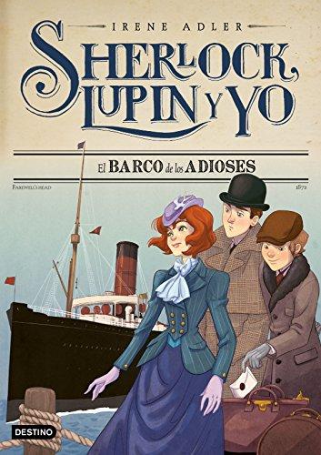 El barco de los adioses: Sherlock, Lupin y yo 12 por Irene Adler