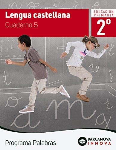 Palabras 2. Lengua castellana. Cuaderno 5 (Innova)