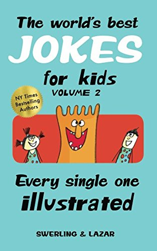 The world's best jokes for kids Volume 2 por Ralph Lazar