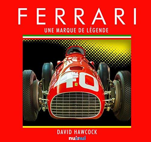 Ferrari, une marque de légende par David Hawcock