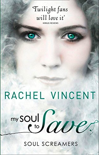 My Soul to Save (Soul Screamers, Book 2)