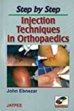 #6: Step By Step Injection Techniques In Orthopaedics With Photo Cd-Rom
