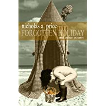 Forgotten Holiday: And Other Poems: Volume 2