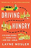 Driving Hungry (Vintage Departures) [Idioma Inglés]
