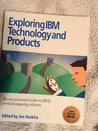 Exploring IBM Technology and Products