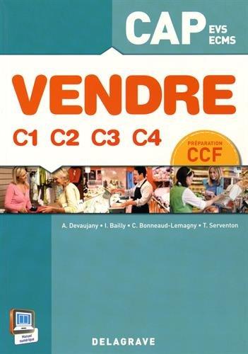 Vendre C1 C2 C3 C4 1re et 2e années CAP (2015) - Pochette élève