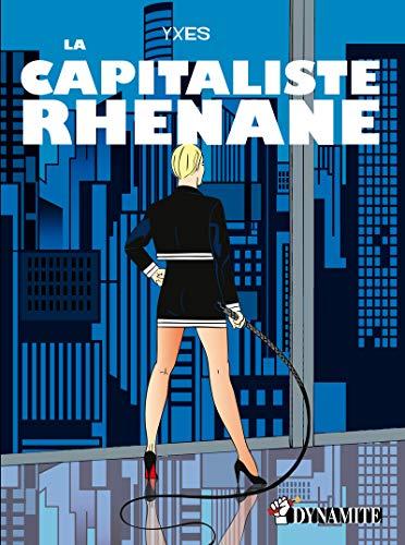 La Capitaliste rhénane par Yxes