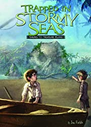 Trapped in Stormy Seas: Sailing to Treasure Island (Adventures in Extreme Reading)