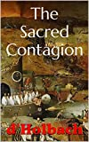 The Sacred Contagion: The Natural History of Superstition