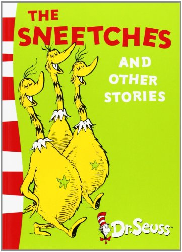The Sneetches and Other Stories: Yellow Back Book (Dr. Seuss - Yellow Back Book) (Dr Seuss Green Back Books)