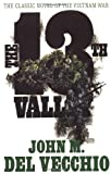 The 13th Valley by John M. Del Vecchio (1999-02-15)