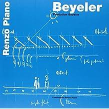 Beyeler. Fondation Beyeler. Ediz. francese e tedesca (Renzo Piano Monographs)