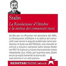 La Rivoluzione d'Ottobre e la tattica dei comunisti russi (Le Fionde)