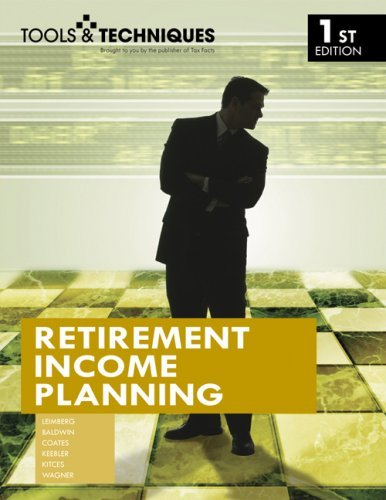 tools-techniques-of-retirement-income-planning-tools-techniques-by-aaron-s-coates-2007-11-30