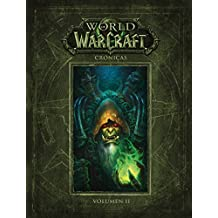 World of Warcraft. Crónicas 2