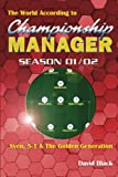The World According to Championship Manager 01/02