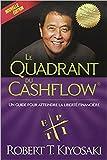 le quadrant du cashflow r?sum? du livre de robert t kiyosaki