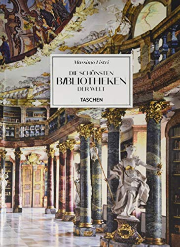 Massimo Listri. Die schönsten Bibliotheken der Welt - Bibliothek