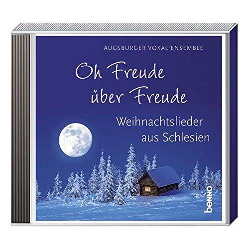 (CD Oh Freude über Freude: Weihnachtslieder aus Schlesien)
