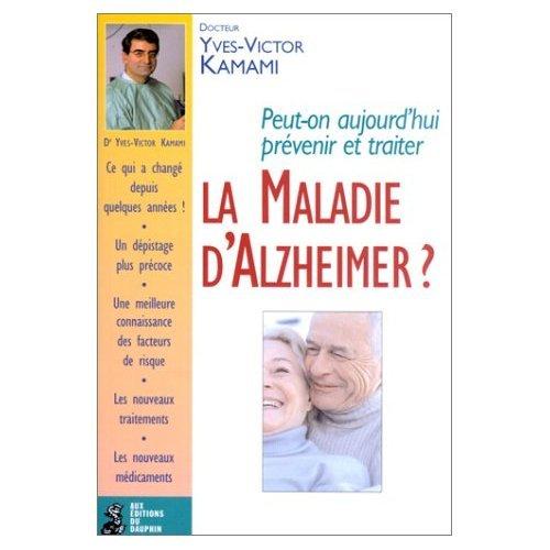 La Maladie d'Alzheimer ?
