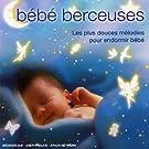 Bébé Berceuse : Les Plus Douces Mélodies Pour Endormir Bébé