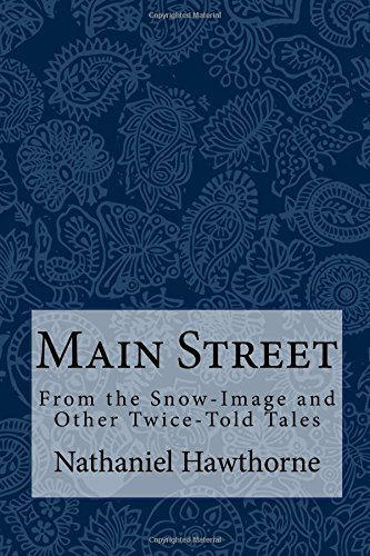Main Street: From the Snow-Image and Other Twice-Told for sale  Delivered anywhere in UK