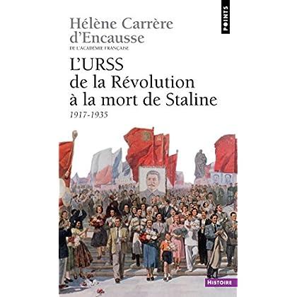 URSS. De la révolution à la mort de Staline (1917-1953) (L') (Points Histoire t. 179)