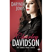 Charley Davidson, T10 : Dix tombes pour l'enfer