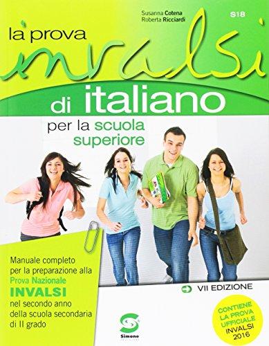 Prova INVALSI d'italiano. Per le Scuole superiori