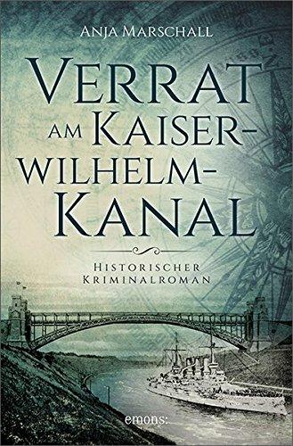 Buchseite und Rezensionen zu 'Verrat am Kaiser-Wilhelm-Kanal' von Anja Marschall