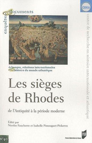 Les sièges de Rhodes : De l'antiquité à la période moderne