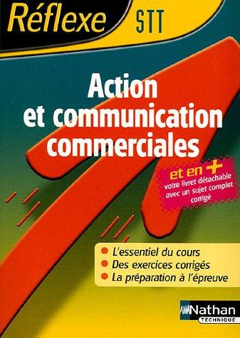 Reflexe : Action et communication commerciales - BAC STT
