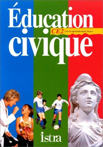 Education civique CE2. Cycles des approfondissement, niveau 1