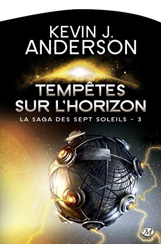 La Saga des sept soleils, Tome 3: Tempêtes sur l'horizon